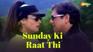 Sunday Ki Raat Thi