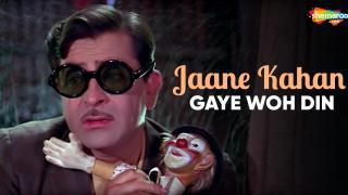 Jaane Kahan Gaye Woh Din
