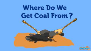 Where Do We Get Coal From?