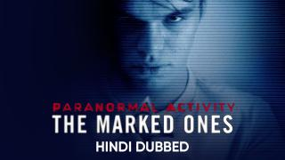Paranormal Activity: The Marked Ones (Hindi Dubbed) | Banner Trailer
