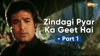 Zindagi Pyaar Ka Geet Hai - Part 1