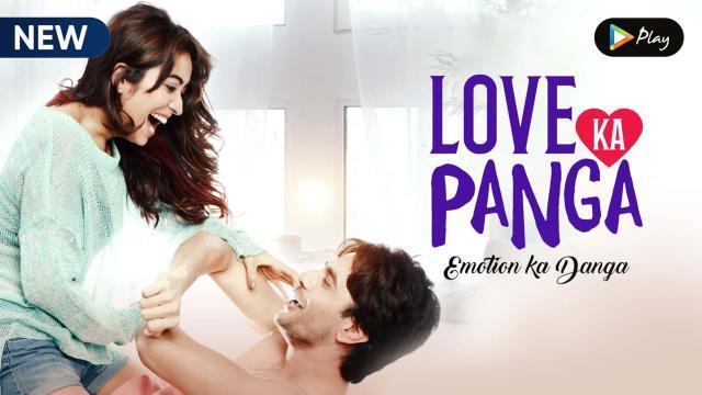 Love Ka Panga Emotion Ka Danga 2020 banner HDMoviesFair
