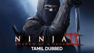 Ninja : Shadow of A Tear (Tamil Dubbed) | Banner Trailer