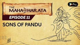 EP 12 - Mahabharata  - Sons Of Pandu