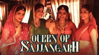 Trailer | Queen Of Sajjangarh