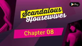 EP 08 - Scandalous Housewives - Chapter 08
