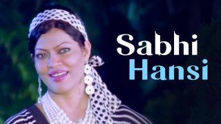 Sabhi Hansi