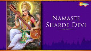 Namaste Sharde Devi
