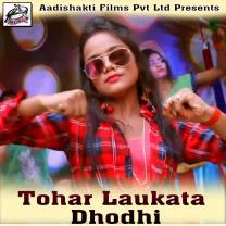 Tohar Laukata Dhodhi