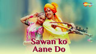 Trailer | Sawan Ko Aane Do