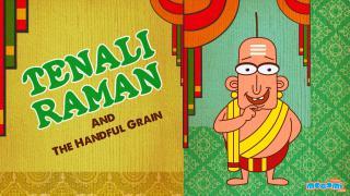 Tenali Raman & Thousand gold coins and a handful grain