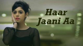 Haar Jaani Aa