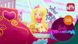 Barbie Dreamtopia - Snippet - Sweetville Part 1