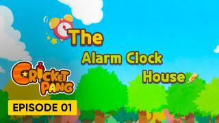 The Alarm Clock House